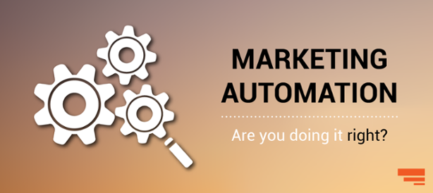 Marketing Automation - Are you doing it Right?