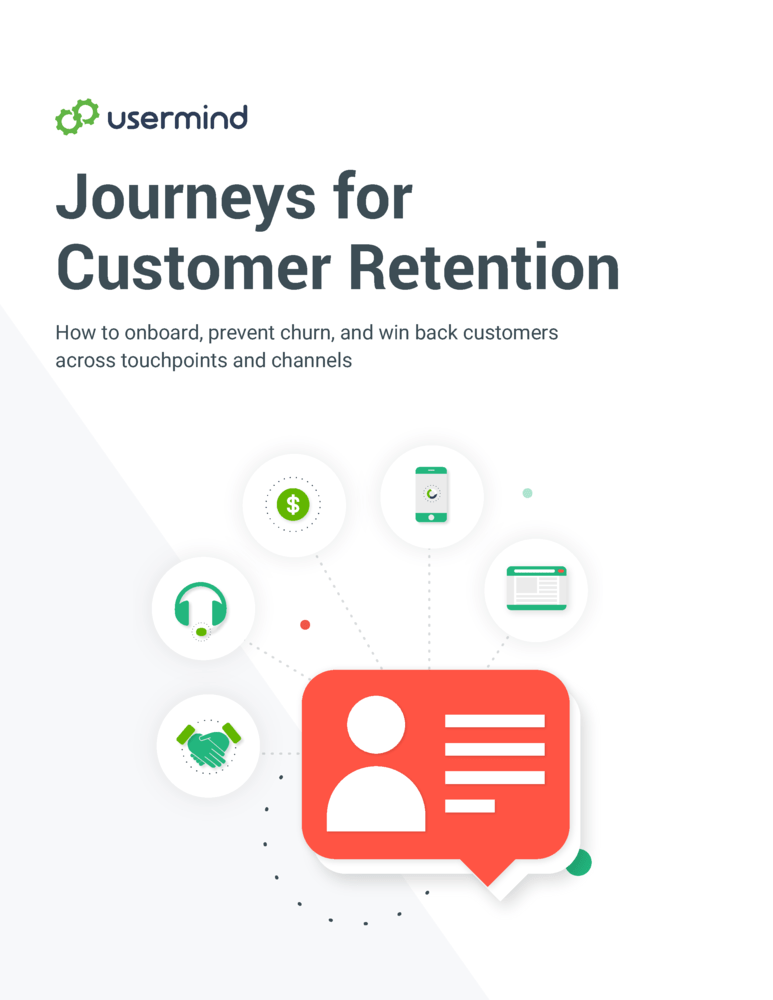 Journeys for Customer Retention