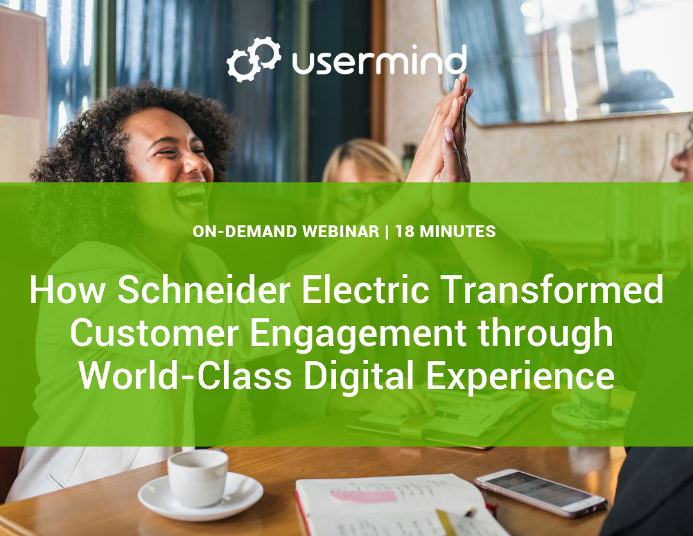 Transforming Customer Experience through World Class Digital Engagement with Schneider Electric