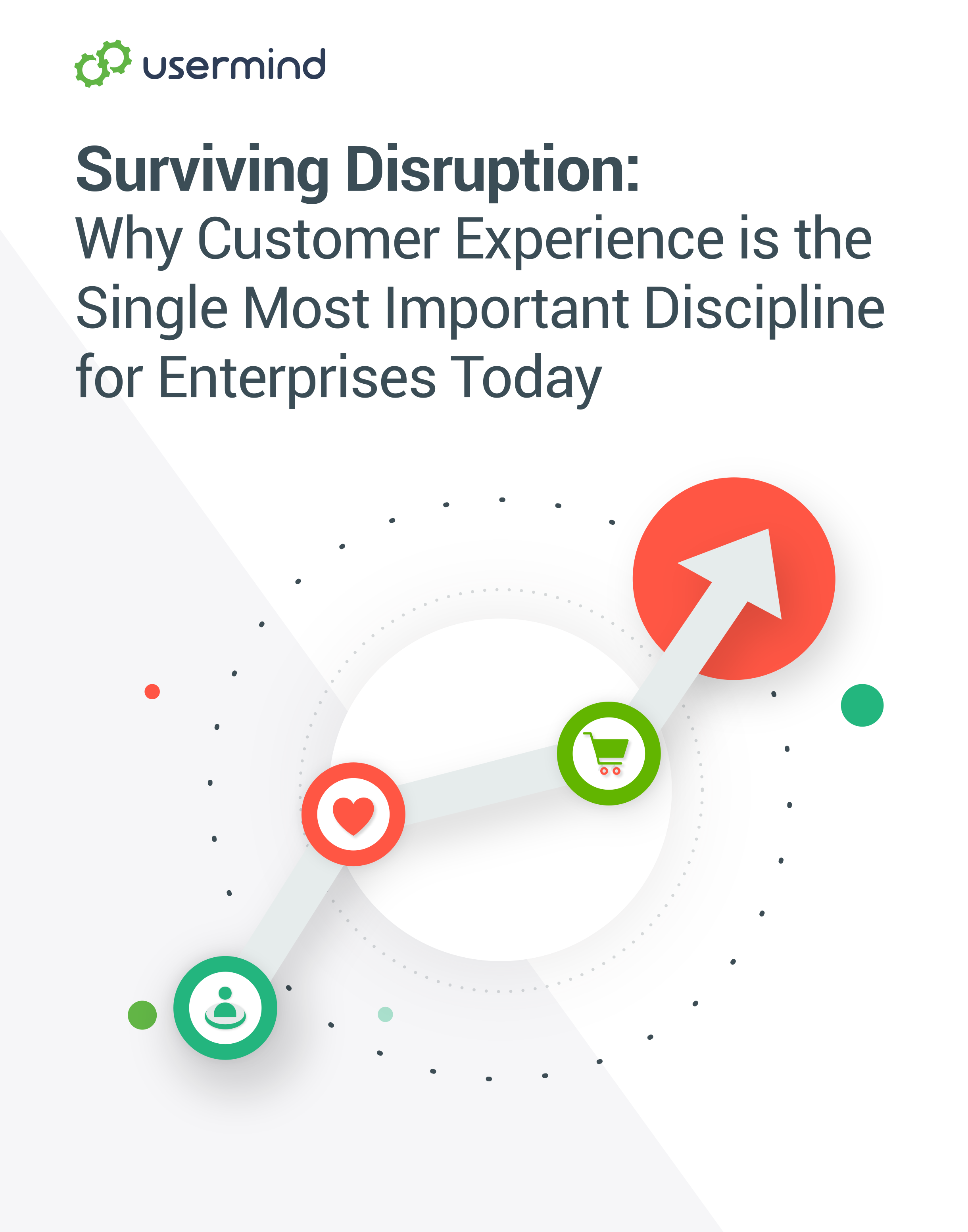 Surviving Disruption: Why Customer Experience is the single most important discipline for enterprises today