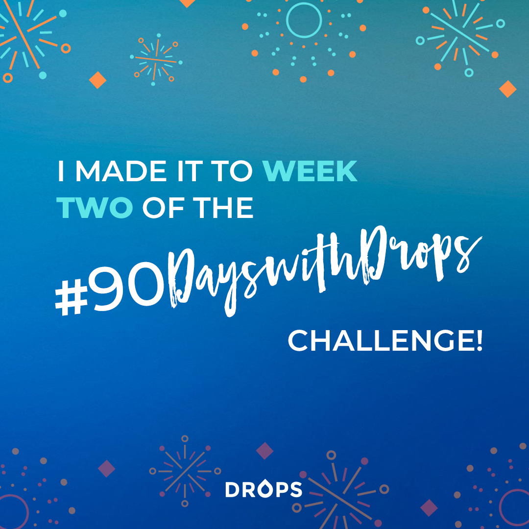 #90DayswithDrops