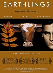 Earthlings film cover image with Joaquin Phoenix - can click image to go to respective movie website