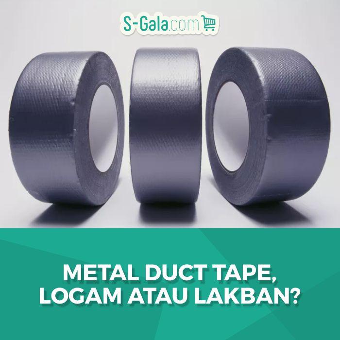 Metal Duct Tape, Isolasi Aluminium, Isolasi Tembaga