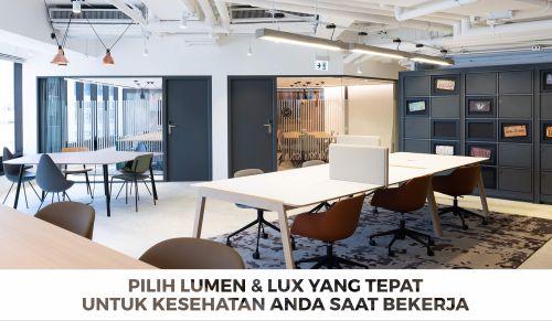 Lux & Lumen penting untuk kesehatan mata