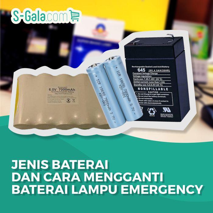 Cara Mengganti Baterai Lampu Emergency