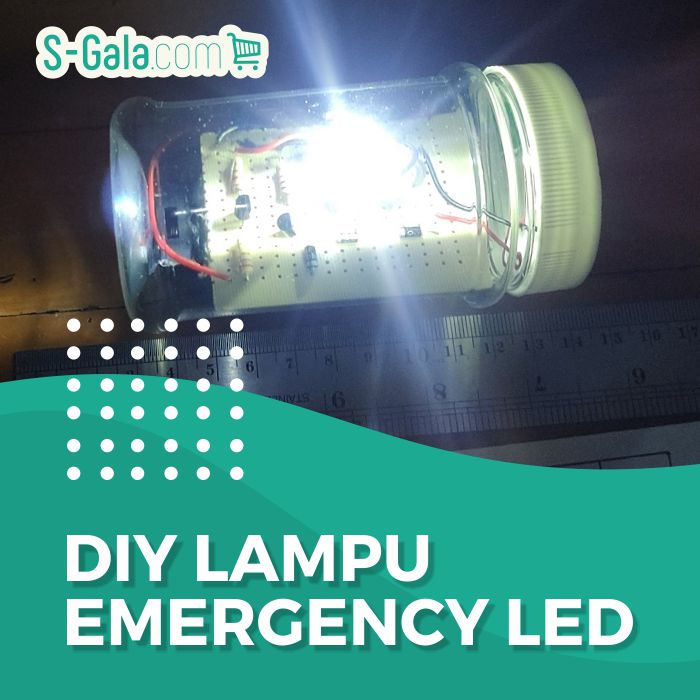 DIY Membuat Lampu Emergency LED