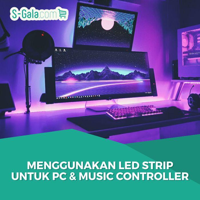 LED strip untuk PC dan music controller