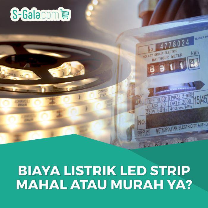 Biaya Listrik LED Strip