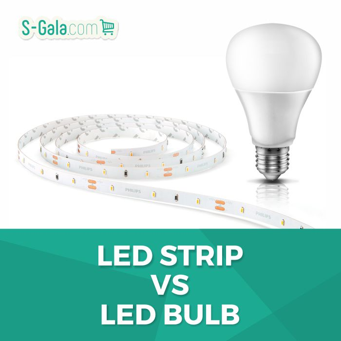 LED Strip VS LED Bulb