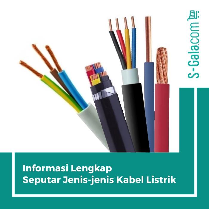 Jenis Kabel Listrik di Indonesia