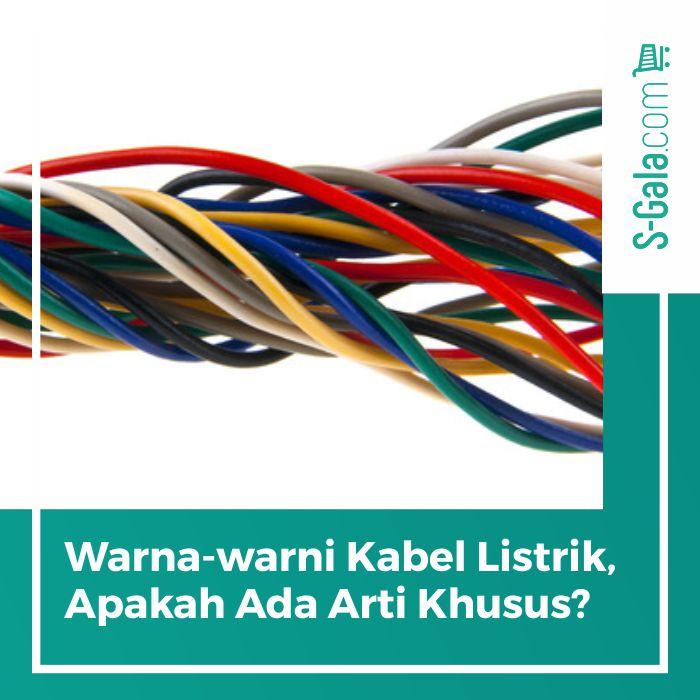 Warna-warni kabel listrik