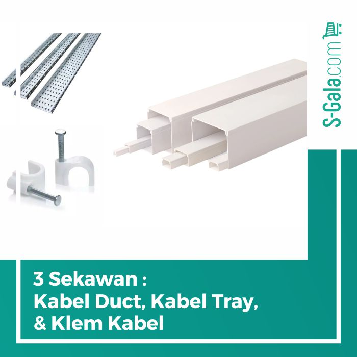 Kabel Duct, Kabel Tray, Klem Kabel