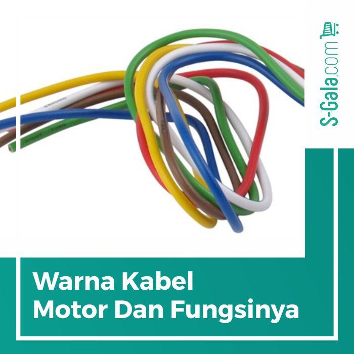 Warna-warni kabel motor