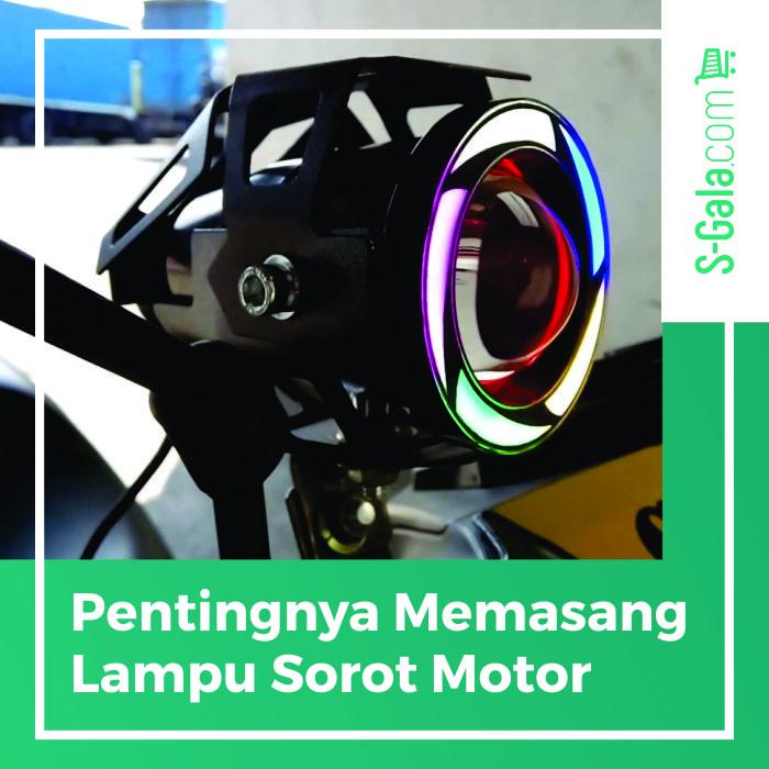 Lampu Sorot Motor