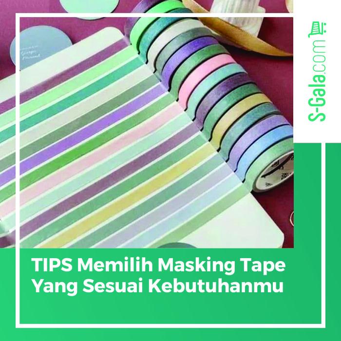 Memilih masking tape
