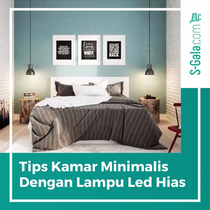 Tips kamar minimalis dengan Lampu LED