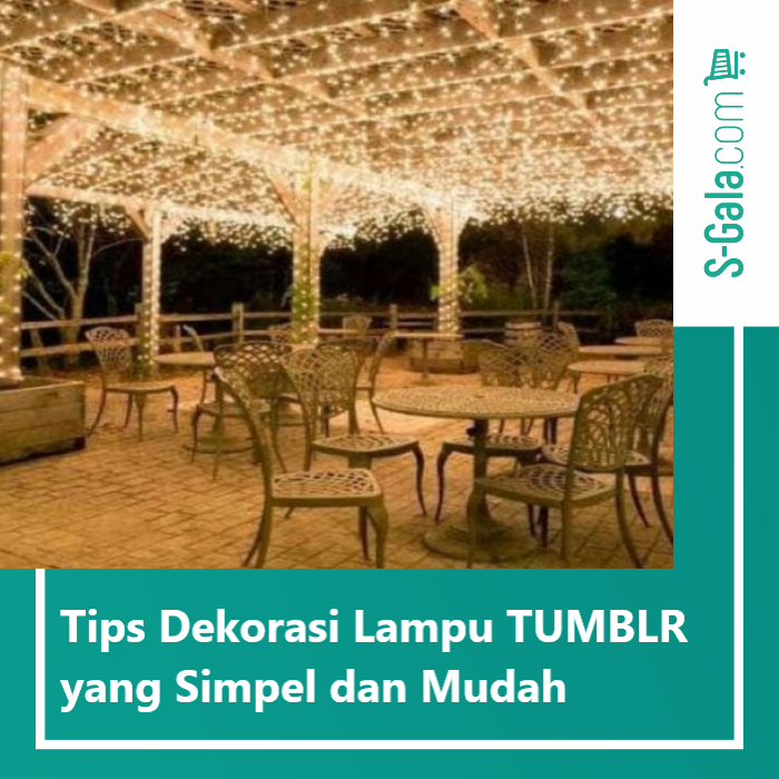 Tips dekorasi lampu tumblr