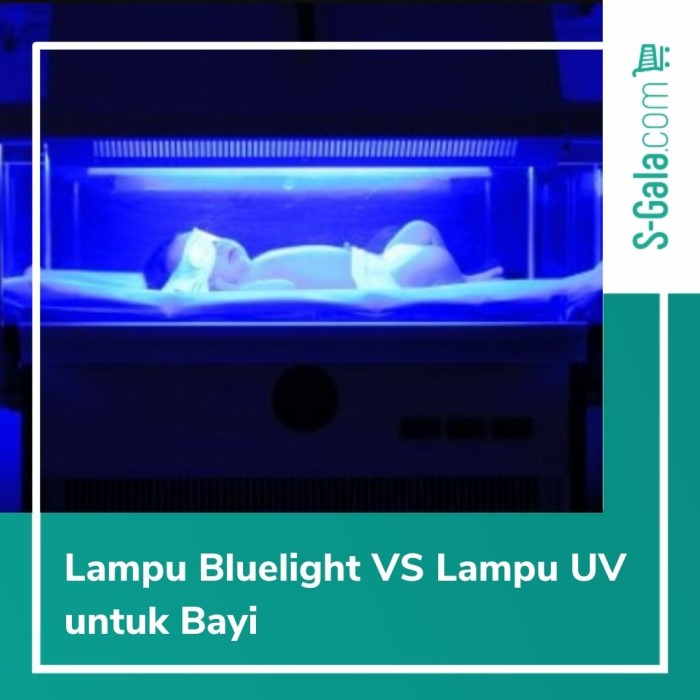 Bluelight VS Lampu UV untuk Bayi