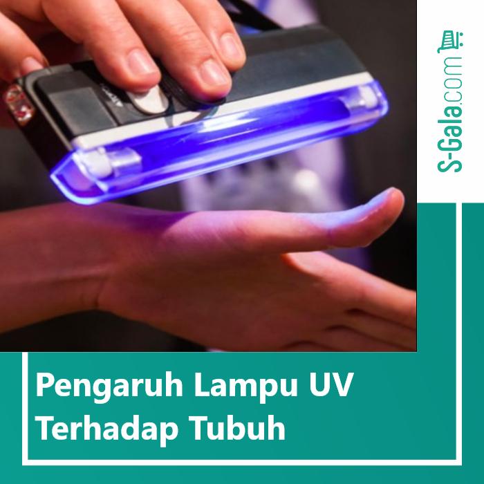 Pengaruh lampu UV