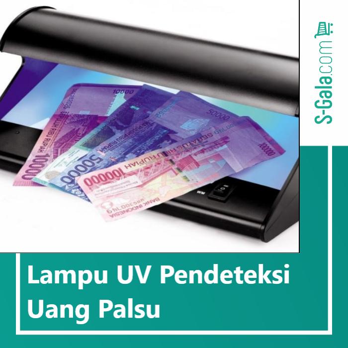 Lampu UV pendeteksi uang palsu