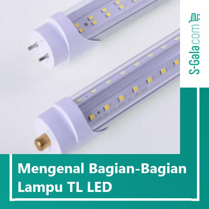 Bagian lampu TL LED