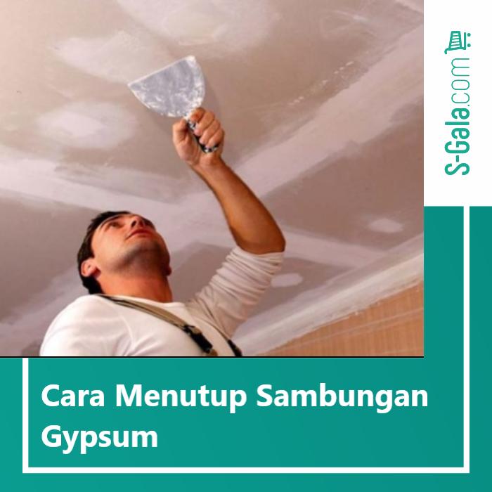 menutup sambungan gypsum