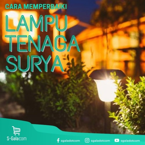 Cover Memperbaiki Lampu Tenaga Surya