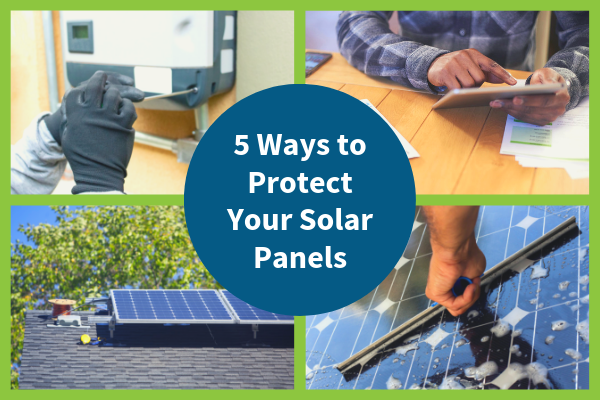 5 Ways to Protect Your Solar Panels