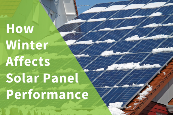 How Winter Affects Solar Panel Performance