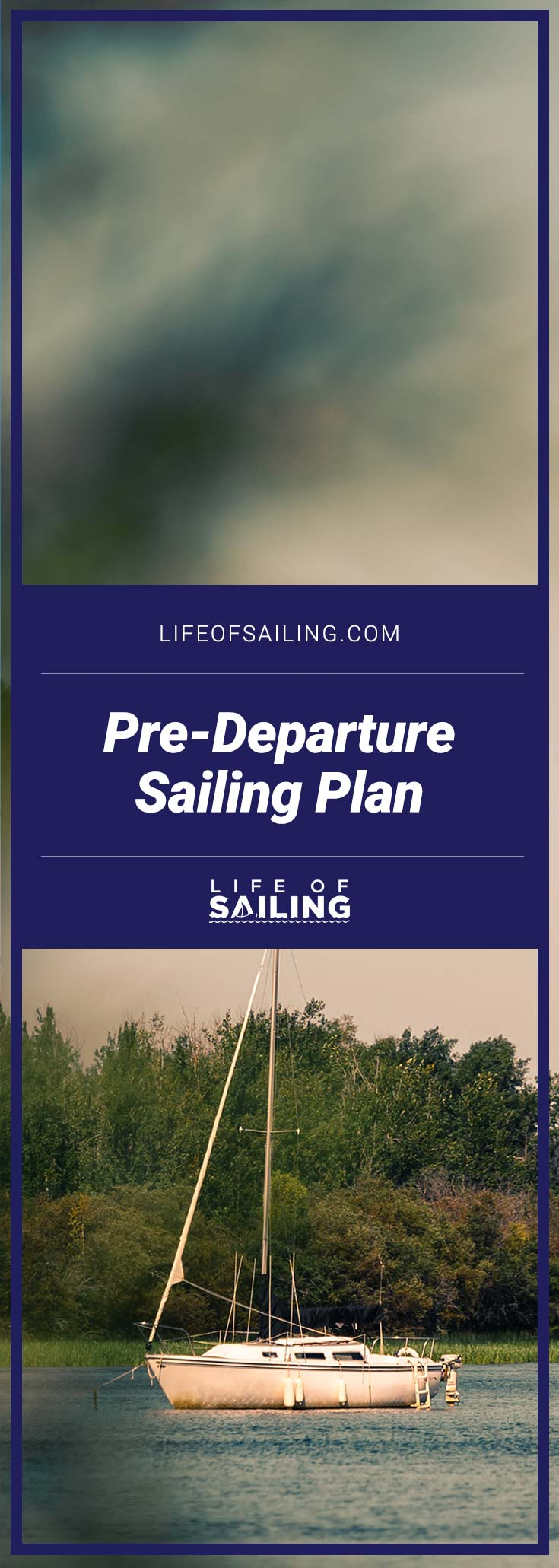 Before You Set Sail: The Pre-Departure Sailing Plan