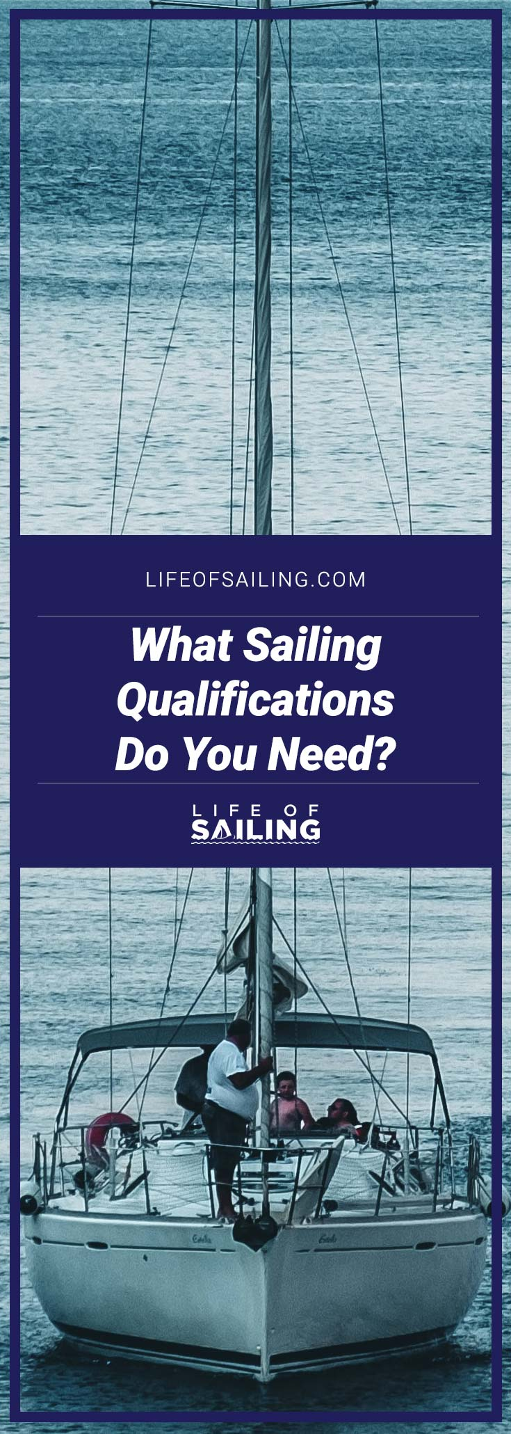 What Sailing Qualifications Do You Need?