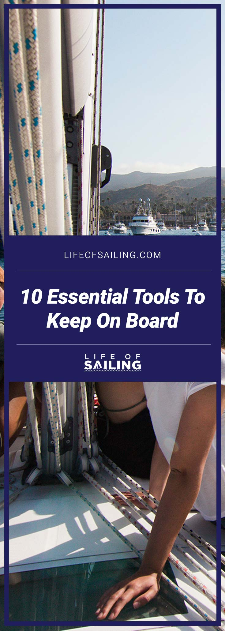 10 Essential Tools to Keep on Board Your Sailboat
