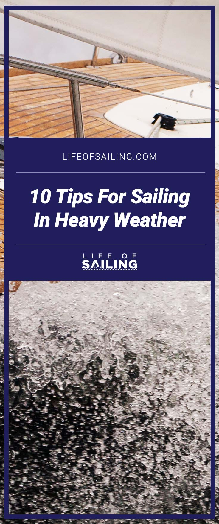 10 Tips for Sailing In Heavy Weather