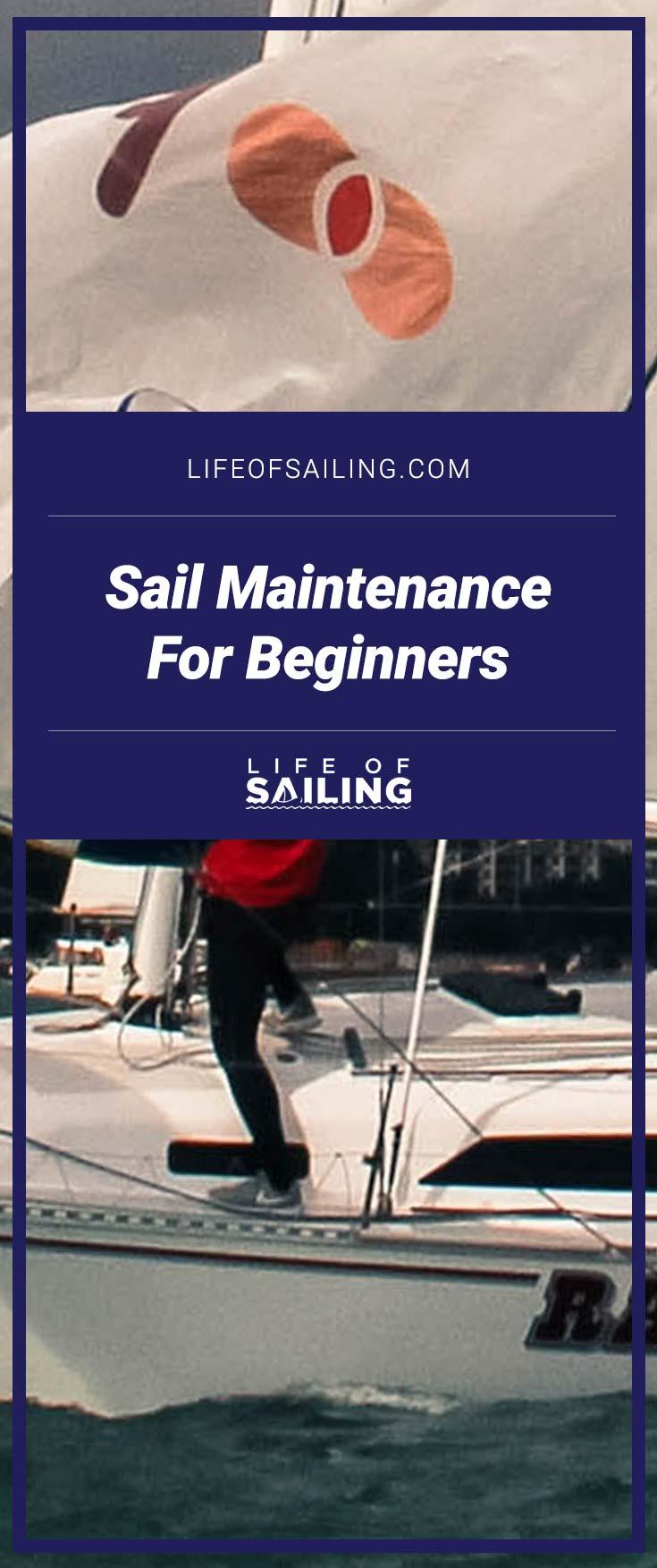 Sail Maintenance For Beginners