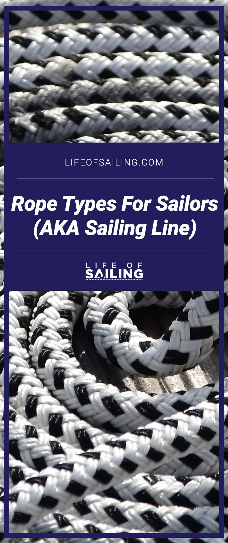 Rope Types For Sailors (AKA Sailing Line)