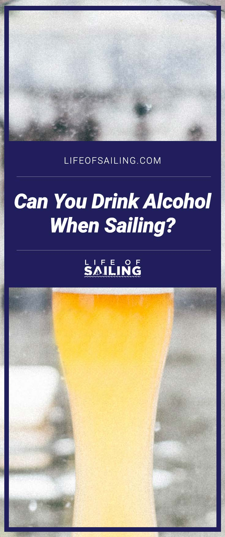 Can You Drink Alcohol When Sailing?