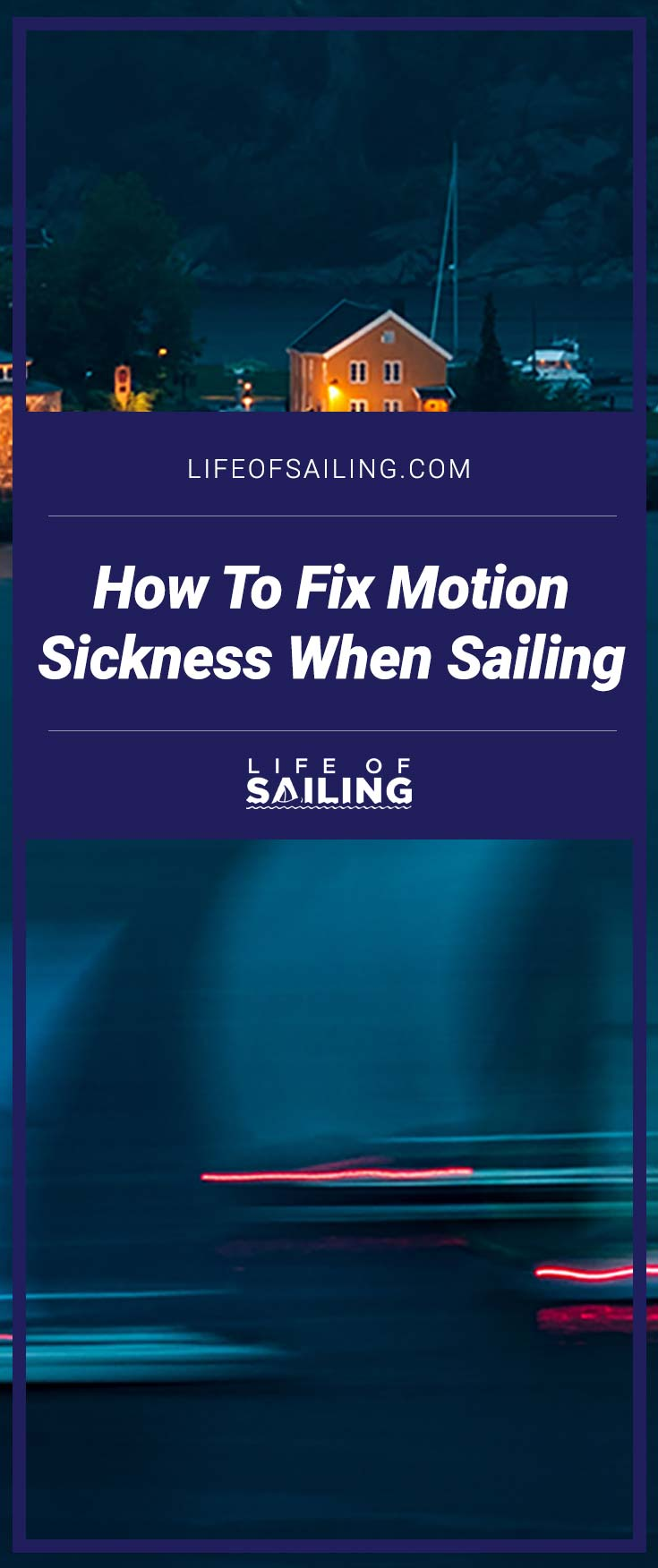 How To Fix Motion Sickness When Sailing