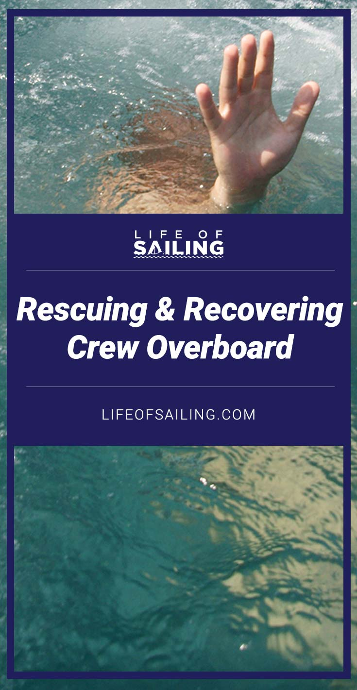 Rescuing & Recovering Crew Overboard