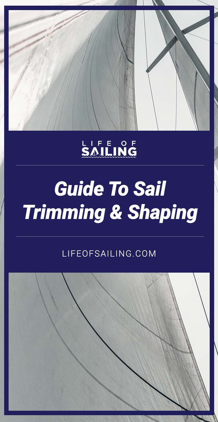 Guide to Sail Trimming & Shaping