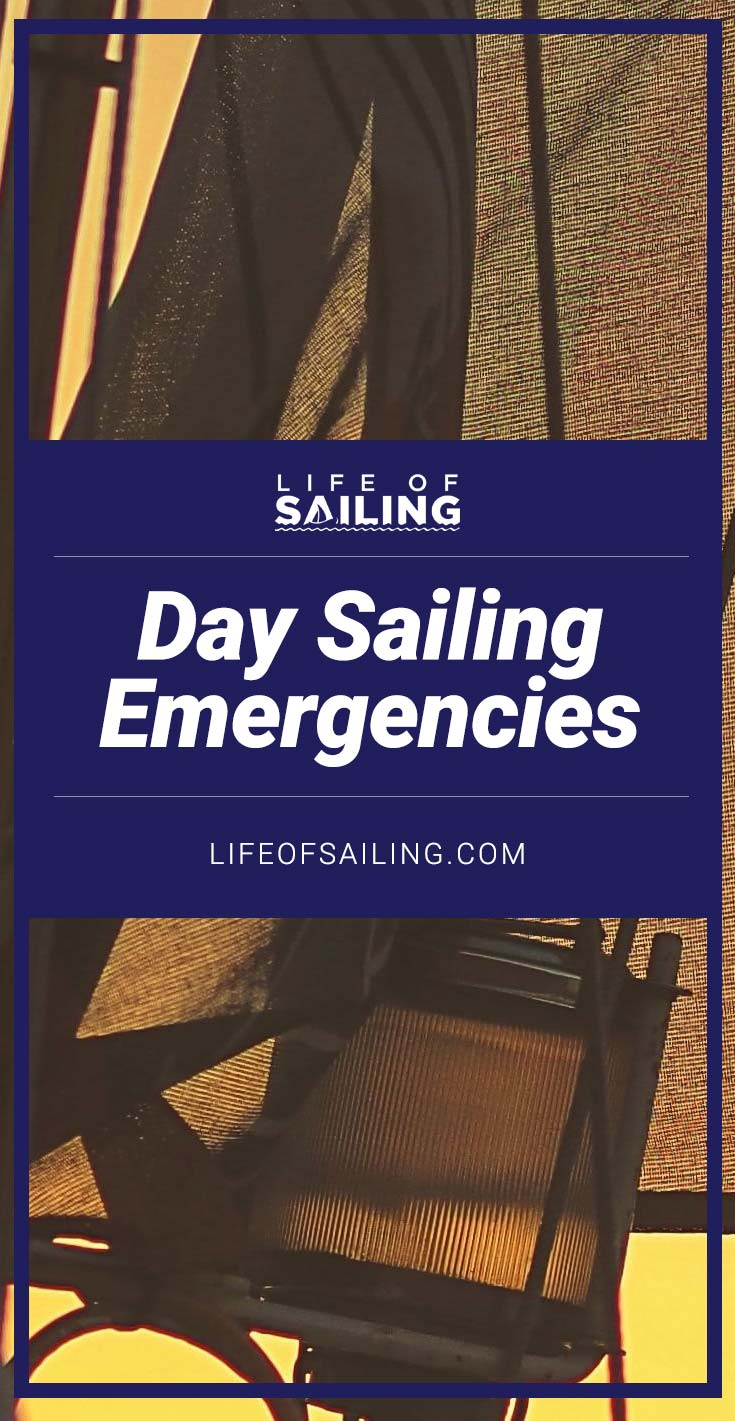 Day Sailing Emergencies: How to Be Prepared