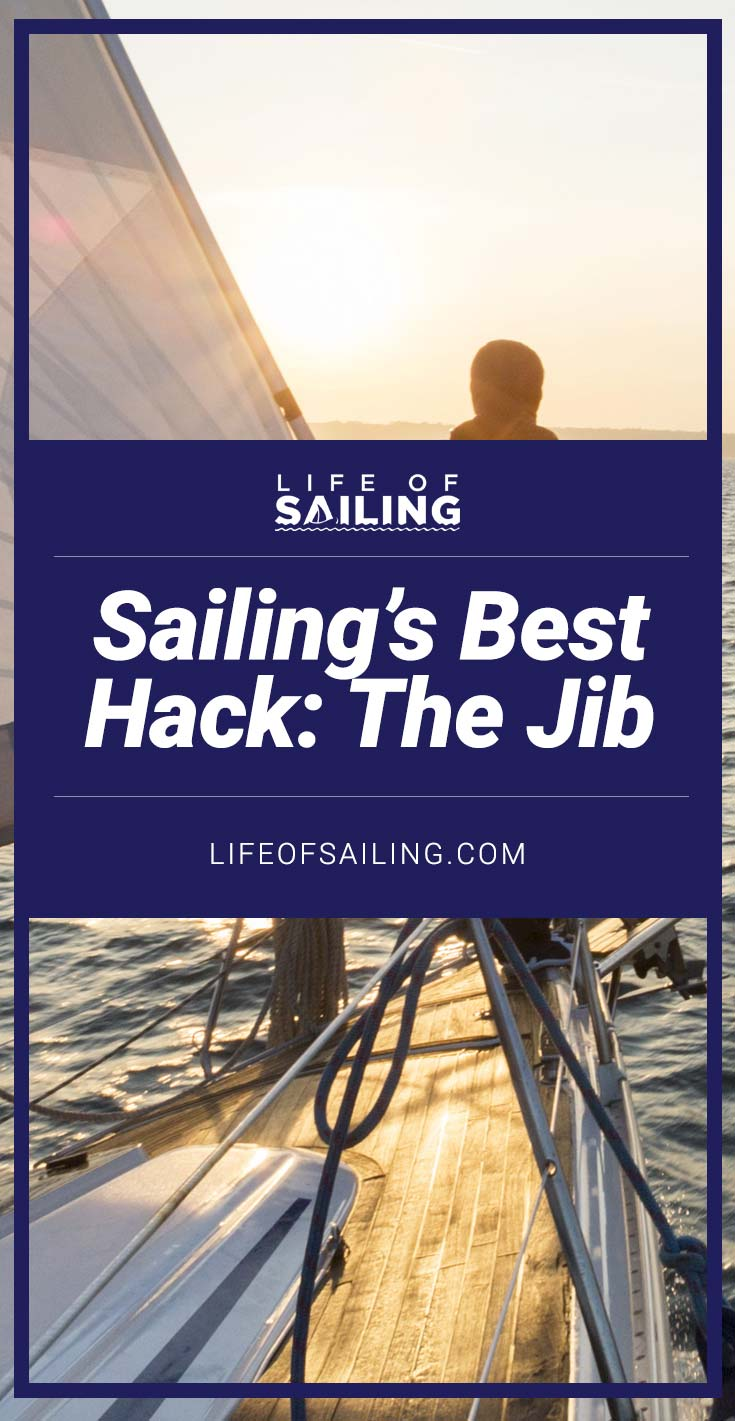 Sailing's Best Hack: Sailing On The Jib Alone