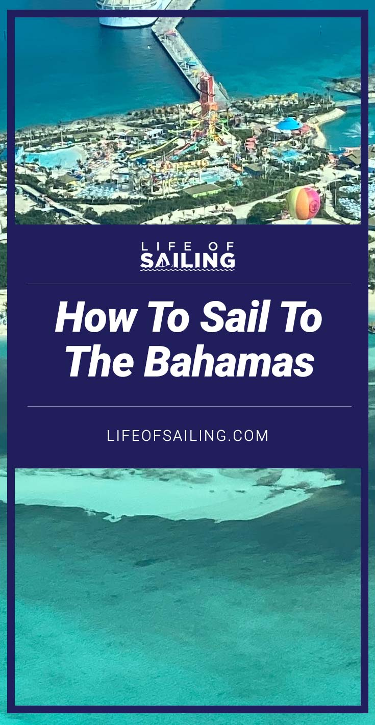 When and How to Sail to the Bahamas