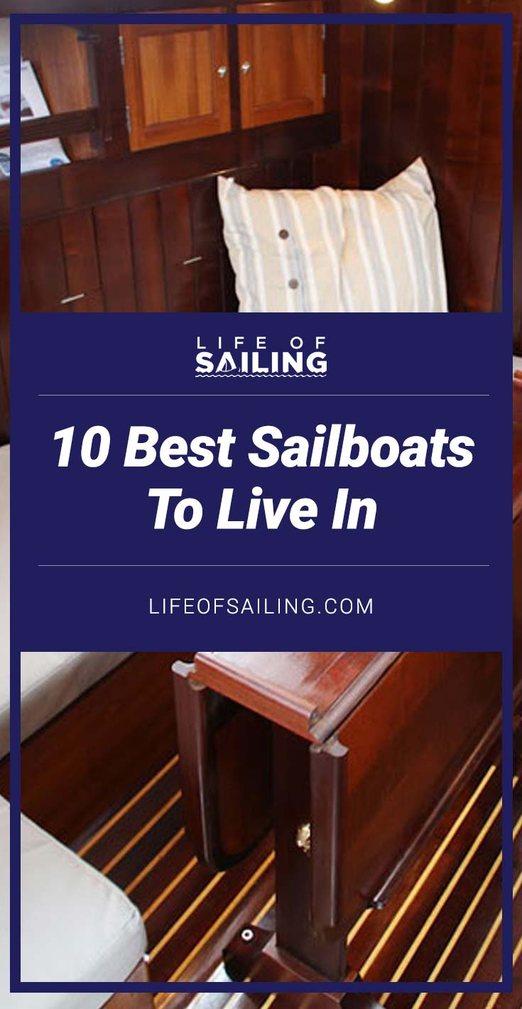 10 Best Sailboats To Live In