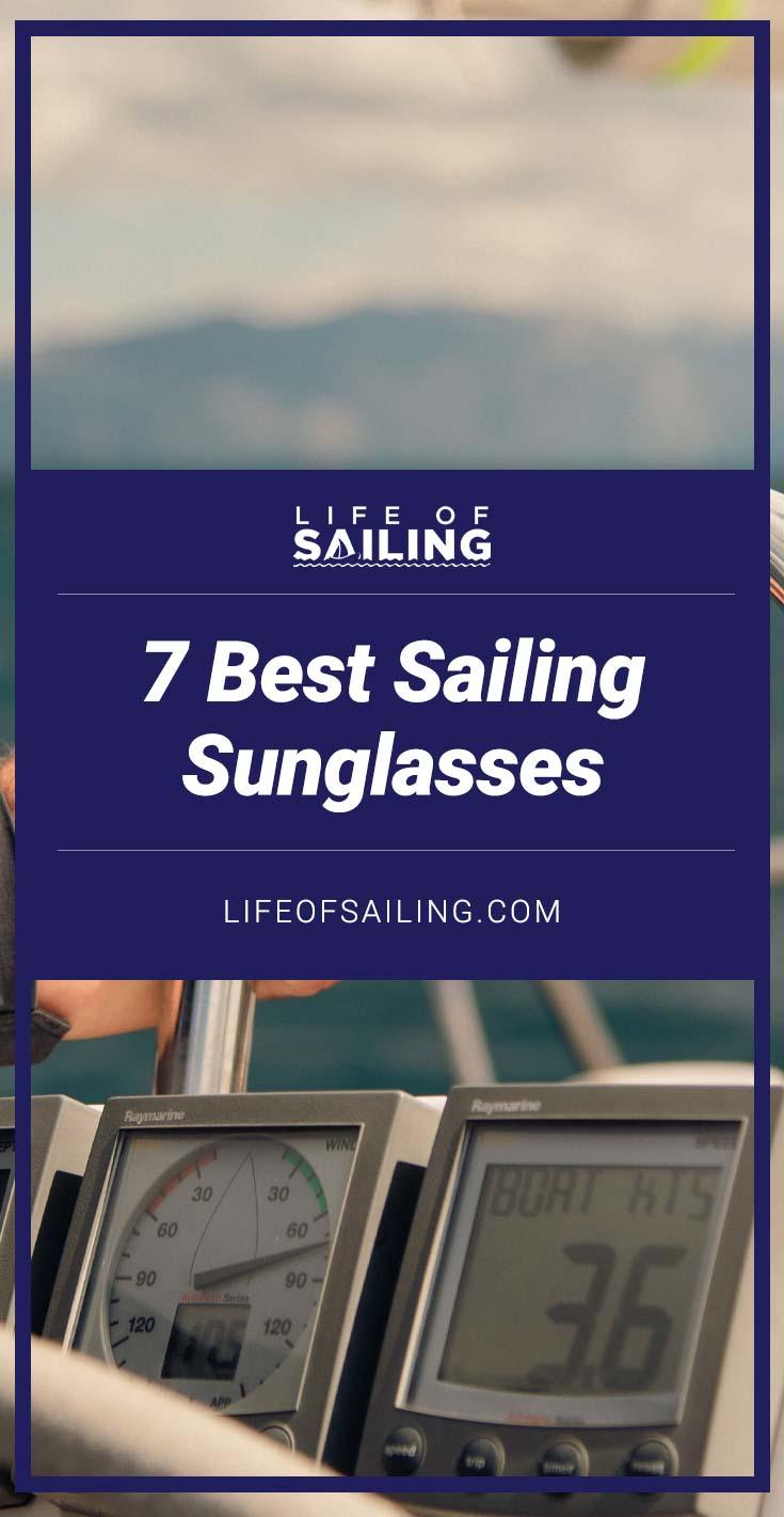 7 Best Sunglasses for Sailing