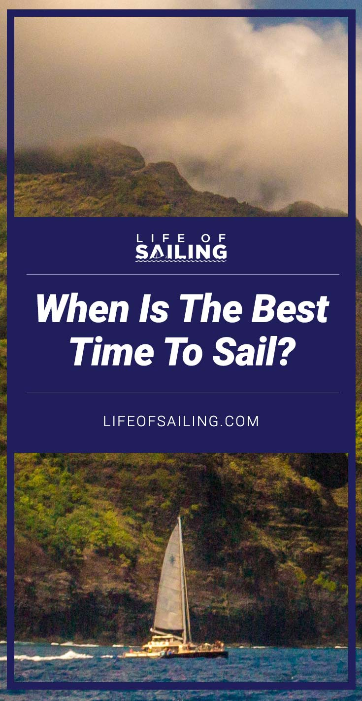 When is the Best Time to Sail?