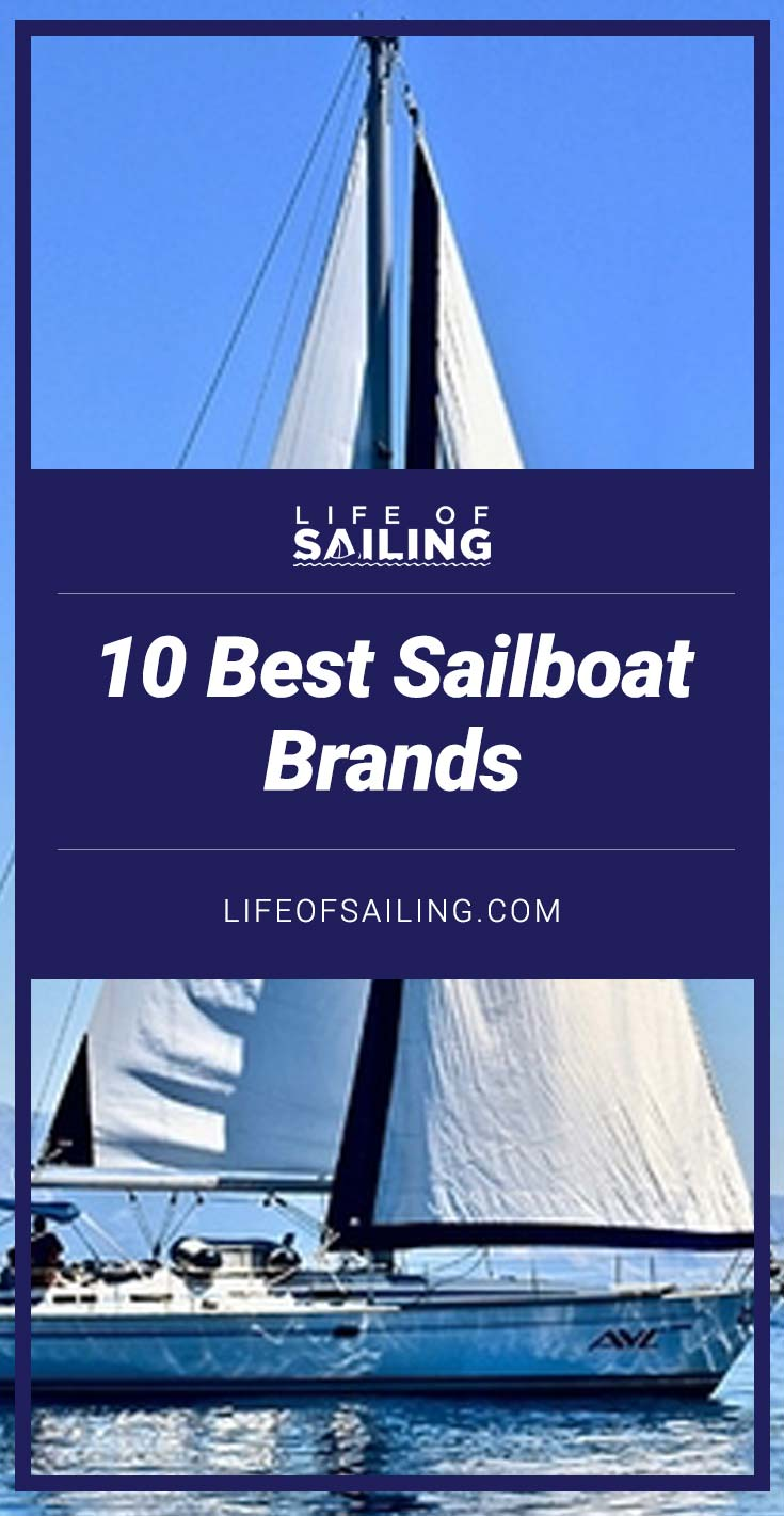 10 Best Sailboat Brands (And Why)