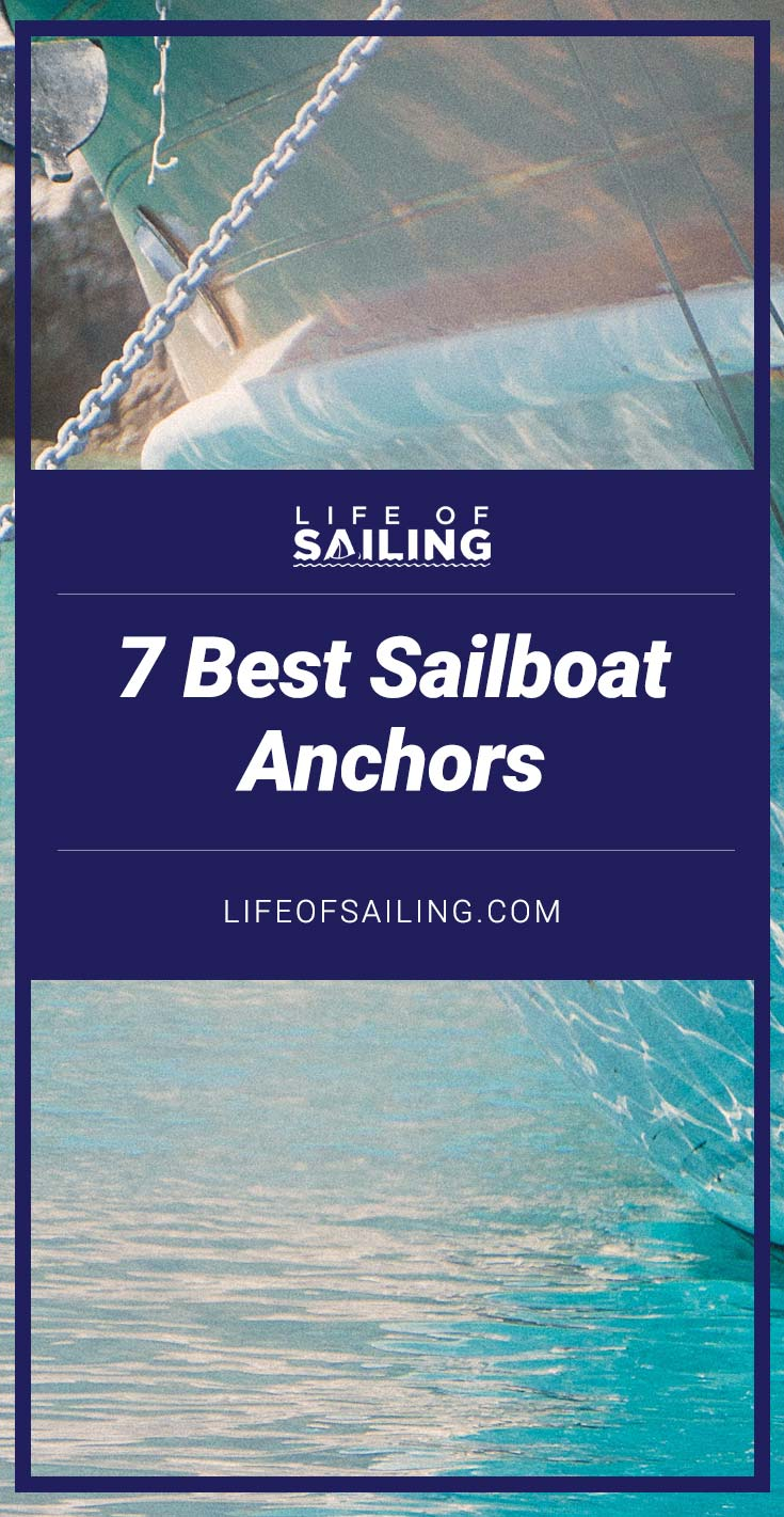 7 Best Sailboat Anchors