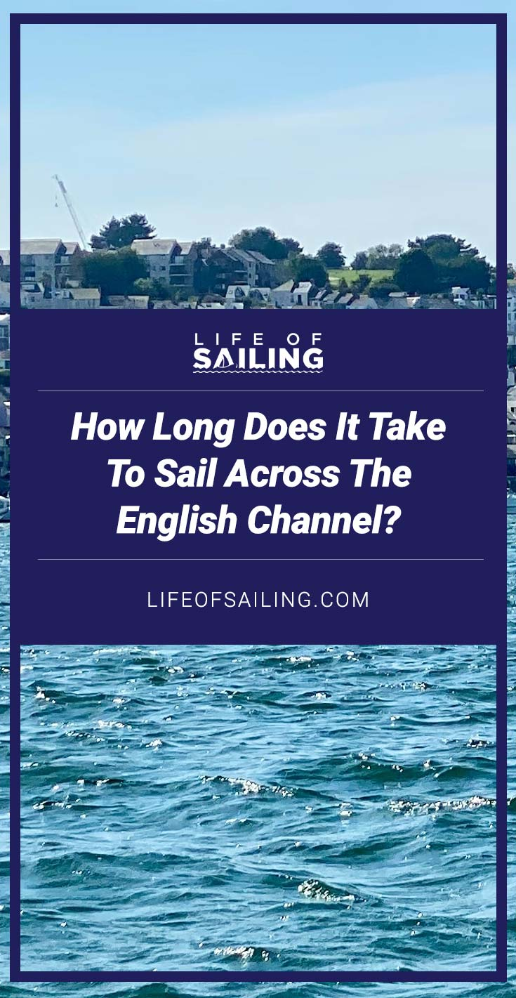 How Long Does it Take to Sail the English Channel?