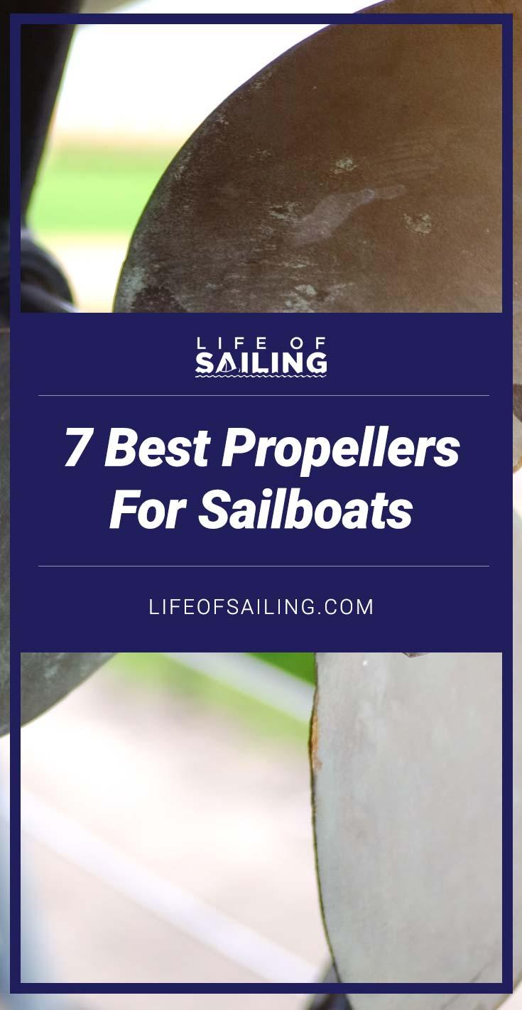 7 Best Sailboat Propellers