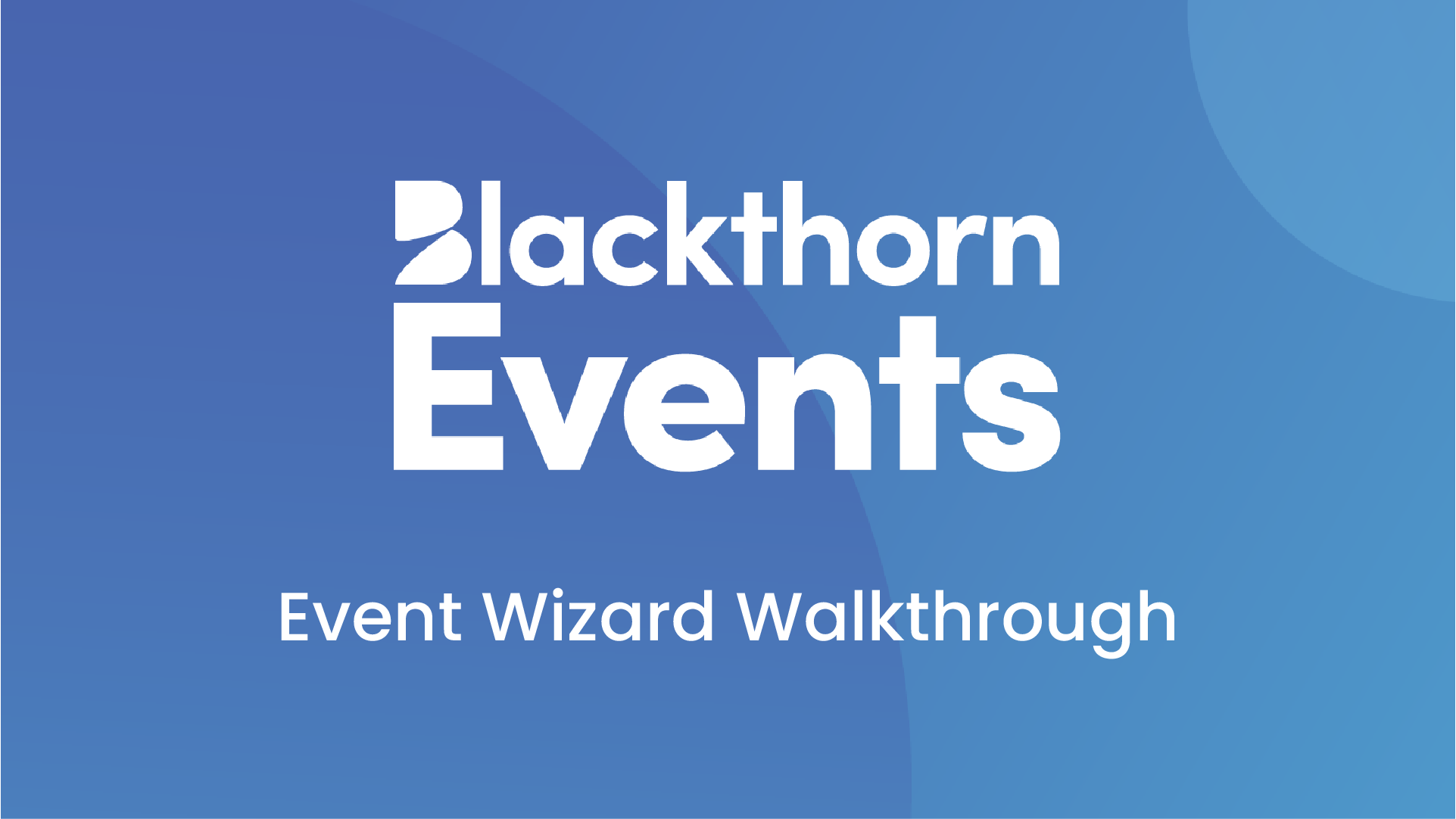 Creating Events with the Event Wizard